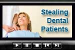 Dental practice management more difficult when patients are stolen