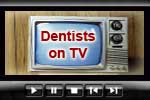 Celebrity Cosmetic Dentists on TV