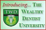 The Wealthy Dentist University