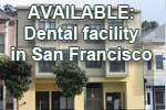 Dental facility available in San Francisco