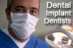 The dental implant dentist