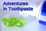 Toothpaste adventures: dentist collection