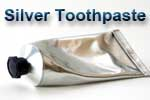Silver toothpaste