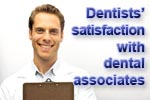 Dentists' satisfaction with dental associates