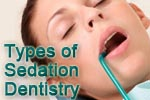 Sedation dentistry types