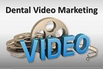 Internet Video for Dental Marketing