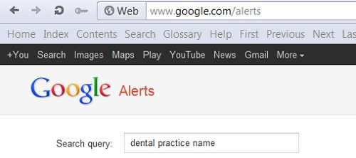How To Set Up Google Alerts for Your Dental Practice: Google alerts search query