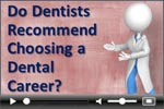 Dental career dentist survey video