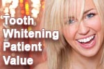 Tooth whitening patient value for dentists