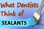 Dentists favor dental sealants