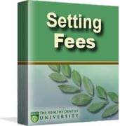 Setting Dental Fees: a dental management tutorial